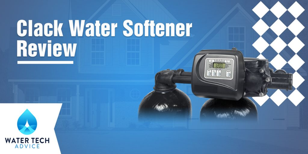 Clack Water Softener Review