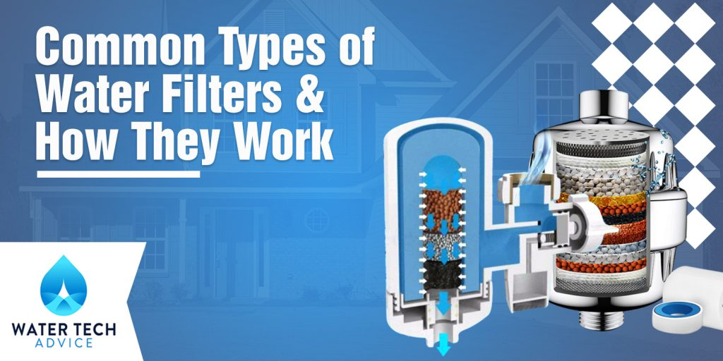 Common Types of Water Filters