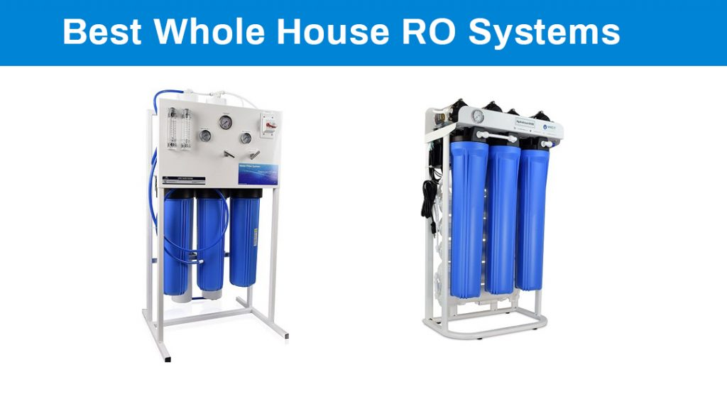 Best Whole House Reverse Osmosis Systems