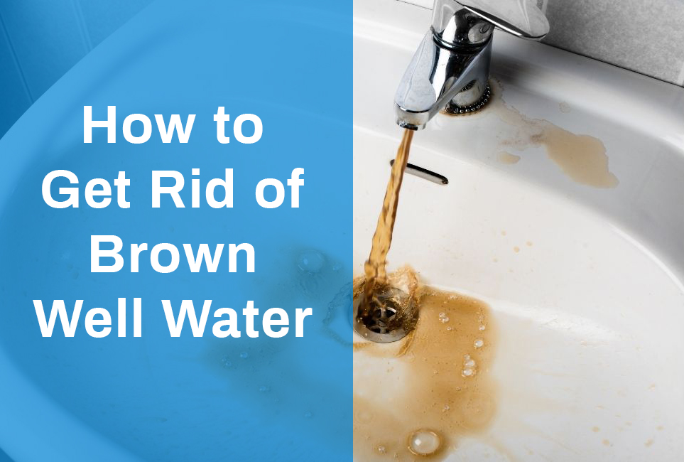 get-rid-brown-well-water