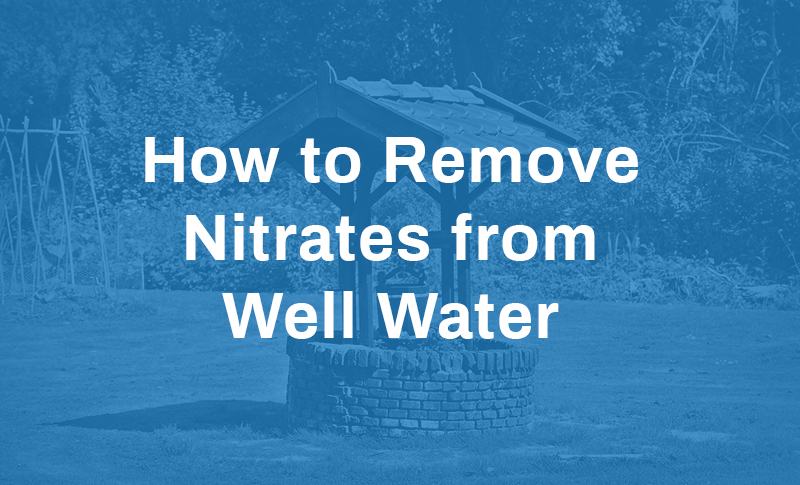 how-to-remove-nitrates-from-well-water