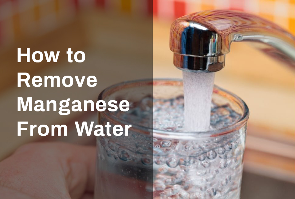 remove-manganese-from-water