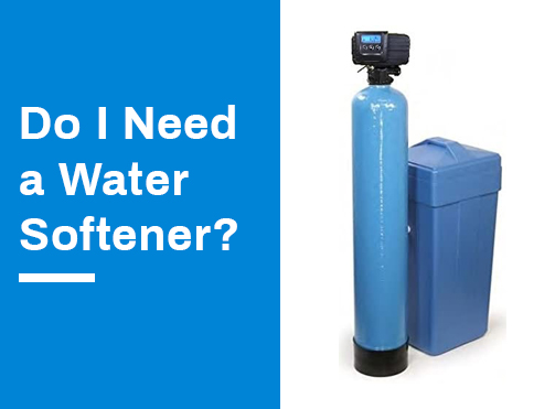 do i need a water softener