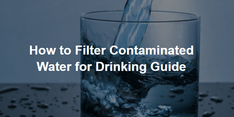 how to filter contaminated water for drinking