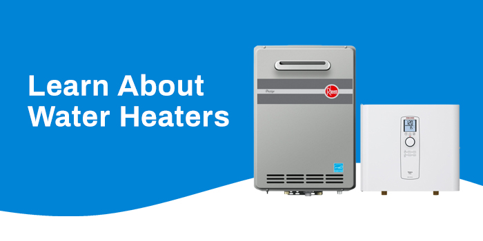 Learn About Water Heaters
