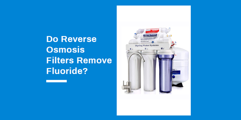 does reverse osmosis remove fluoride